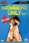 Members Only Vol. 2