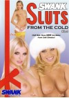 Sluts from the Cold