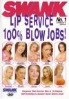 Swank Lip Service - 100% suihinottoja!