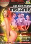 Une Nuit Porno Avec Melanie