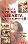 Henry Saari & Kolme Viekasta Neitsyttä
