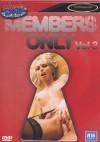 Members Only Vol. 3