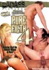 Pure Filth 4
